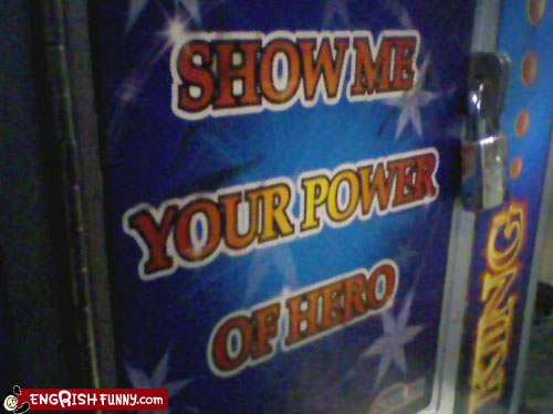 engrish-funny-power-hero